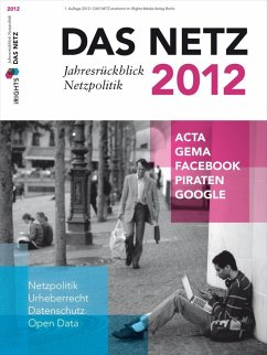 Das Netz 2012 - Jahresrückblick Netzpolitik (eBook, ePUB)