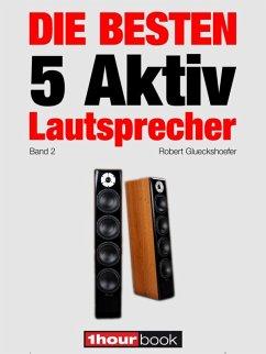 Die besten 5 Aktiv-Lautsprecher (Band 2)