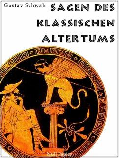 Sagen des klassischen Altertums (eBook, PDF) - Schwab, Gustav