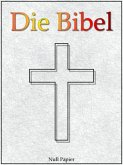Die Bibel nach Luther (eBook, ePUB)