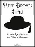 Pater Browns Einfalt (eBook, ePUB)