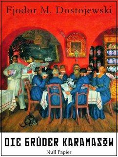 Die Brüder Karamasow (eBook, ePUB) - Dostojewski, Fjodor Michailowitsch