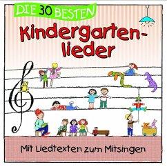 Die 30 besten Kindergartenlieder, 1 Audio-CD - Sommerland, Simone; Glück, Karsten; Die Kita-Frösche