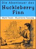 Die Abenteuer des Huckleberry Finn (eBook, ePUB)