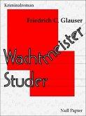 Wachtmeister Studer Bd.1 (eBook, ePUB)