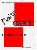 Matto regiert / Wachtmeister Studer Bd.2 (eBook, ePUB)