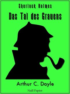 Sherlock Holmes und das Tal des Grauens (eBook, PDF) - Doyle, Arthur Conan