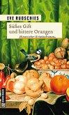Süßes Gift und bittere Orangen (eBook, ePUB)