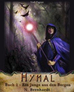 Ein Junge aus den Bergen / Der Hexer von Hymal Bd.1 (eBook, ePUB) - Bernhardt, N.
