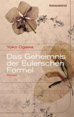 Das Geheimnis der Eulerschen Formel (eBook, ePUB) - Ogawa, Yoko