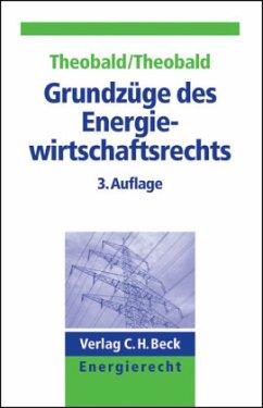Grundzüge des Energiewirtschaftsrechts