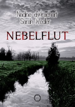 Nebelflut - Arachart, Nadine d'; Wedler, Sarah