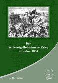 Der Schleswig-Holsteinische Krieg