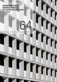 Baukulturführer 64 Studentisches Wohnhochhaus im Olympischen Dorf, München