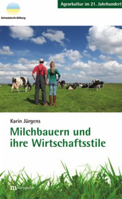 Milchbauern und ihre Wirtschaftsstile
