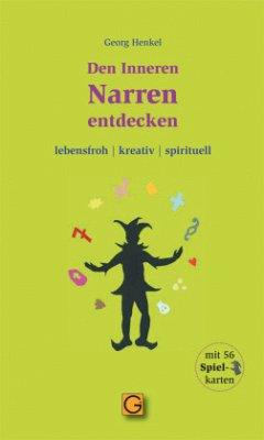 Den Inneren Narren entdecken, m. 56 Karten - Henkel, Georg