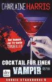 Cocktail für einen Vampir / Sookie Stackhouse Bd.12 (eBook, ePUB)