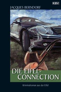 Die Eifel-Connection / Siggi Baumeister Bd.19 (eBook, ePUB) - Berndorf, Jacques