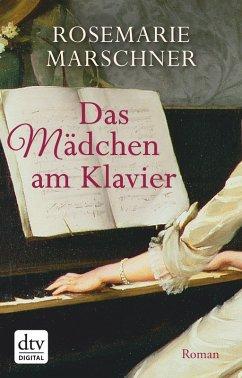 Das Mädchen am Klavier (eBook, ePUB) - Marschner, Rosemarie
