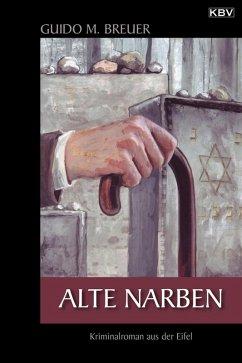 Alte Narben / Opa Bertold Bd.3 (eBook, ePUB) - Breuer, Guido M.