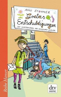 Gretas Entschuldigungen (eBook, ePUB) - Stohner, Anu