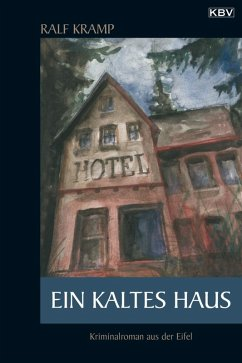Ein kaltes Haus (eBook, ePUB) - Kramp, Ralf