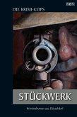 Stückwerk / Kommissar Struhlmann Bd.1 (eBook, ePUB)