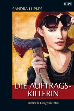 Die Auftragskillerin (eBook, ePUB) - Lüpkes, Sandra