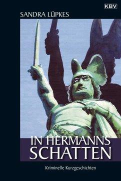 In Hermanns Schatten (eBook, ePUB) - Lüpkes, Sandra