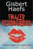 Finaler Rettungskuss / Baltasar Matzbach Bd.9 (eBook, ePUB)