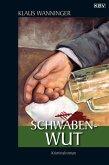 Schwaben-Wut / Kommissar Braig Bd.3 (eBook, ePUB)