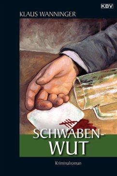 Schwaben-Wut / Kommissar Braig Bd.3
