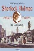 Sherlock Holmes in Leipzig (eBook, ePUB)