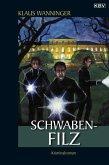 Schwaben-Filz / Kommissar Braig Bd.14 (eBook, ePUB)