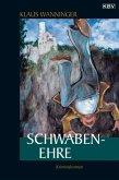 Schwaben-Ehre / Kommissar Braig Bd.12 (eBook, ePUB)