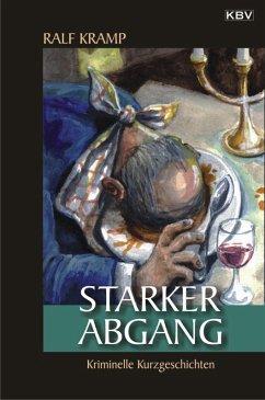 Starker Abgang (eBook, ePUB) - Kramp, Ralf