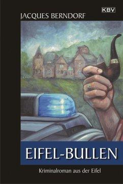 Eifel-Bullen / Siggi Baumeister Bd.20 (eBook, ePUB) - Berndorf, Jacques
