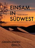Einsam in Südwest (eBook, ePUB)