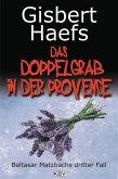 Das Doppelgrab in der Provence / Baltasar Matzbach Bd.3 (eBook, ePUB)