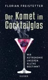 Der Komet im Cocktailglas (eBook, ePUB)