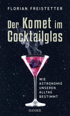 Der Komet im Cocktailglas (eBook, ePUB) - Freistetter, Florian