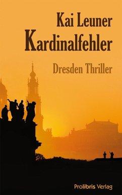 Kardinalfehler (eBook, ePUB) - Leuner, Kai