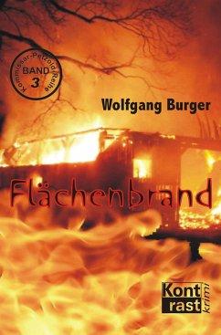 Flächenbrand / Kommissar Petzold Bd.3 - Burger, Wolfgang