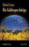Die Goldregen-Intrige (eBook, ePUB)