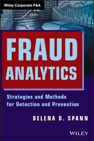 fraud analytics strategies and methods for detection and prevention pdf