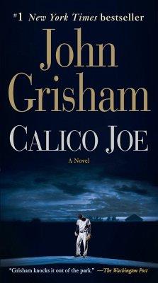 Calico Joe - Grisham, John