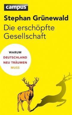 Die erschöpfte Gesellschaft (eBook, PDF) - Grünewald, Stephan