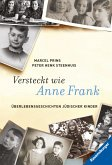 Versteckt wie Anne Frank (eBook, ePUB)