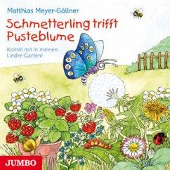 Schmetterling Trifft Pusteblume - Meyer-Göllner,Matthias