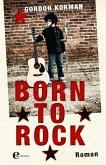 Born to Rock (eBook, ePUB)